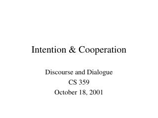 Intention & Cooperation