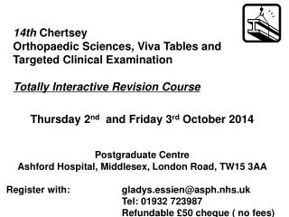 14th  Chertsey  Orthopaedic Sciences, Viva Tables and Targeted Clinical Examination