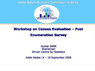 Workshop on Census Evaluation – Post Enumeration Survey