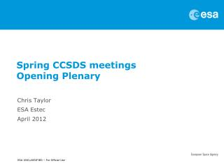 Spring CCSDS meetings Opening Plenary