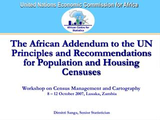 The African Addendum to the UN Principles and Recommendations for Population and Housing Censuses