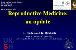 Reproductive Medicine : an update