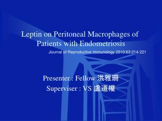 Leptin on Peritoneal Macrophages of  Patients with Endometriosis