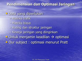 Pendimensian dan Optimasi Jaringan