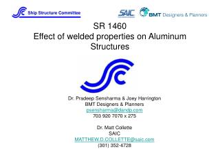 SR 1460 Effect of welded properties on Aluminum Structures