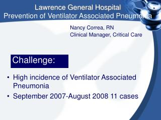 Lawrence General Hospital Prevention of Ventilator Associated Pneumonia