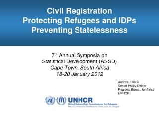 Civil Registration Protecting Refugees and IDPs Preventing Statelessness