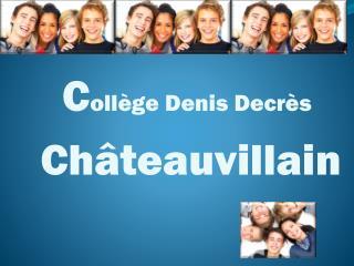 C ollège Denis  Decrès