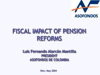 FISCAL IMPACT OF PENSION REFORMS