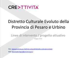 Distretto Culturale Evoluto della Provincia di Pesaro e Urbino