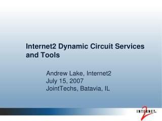 Internet2 Dynamic Circuit Services and Tools