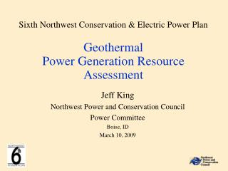 Sixth Northwest Conservation & Electric Power Plan Geothermal Power Generation Resource Assessment