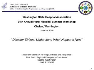 Washington State Hospital Association 34th Annual Rural Hospital Summer Workshop