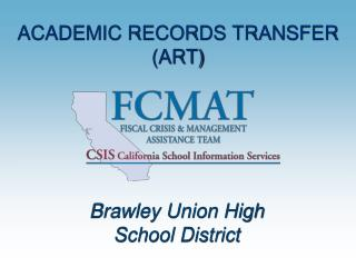 ACADEMIC RECORDS TRANSFER (ART)