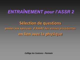 ENTRAÎNEMENT pour l'ASSR 2