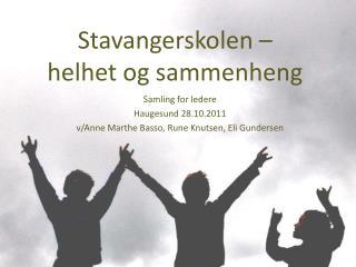 Stavangerskolen –  helhet og sammenheng