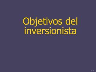Objetivos del inversionista