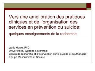 Janie Houle, PhD Université du Québec à Montréal