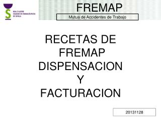 RECETAS DE  FREMAP DISPENSACION  Y FACTURACION