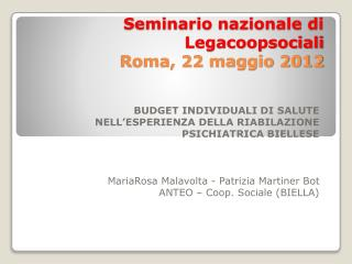 Seminario  nazionale  di  Legacoopsociali Roma, 22 maggio 2012