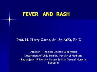 Prof. H. Herry Garna, dr., Sp.A(K), Ph.D
