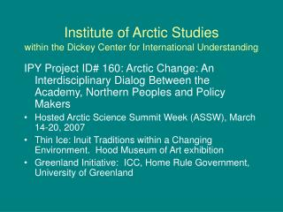 Institute of Arctic Studies within the Dickey Center for International Understanding