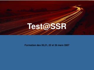 Test@SSR