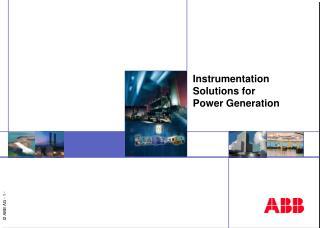 Instrumentation Solutions for  Power Generation