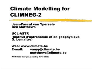 Climate Modelling for CLIMNEG-2