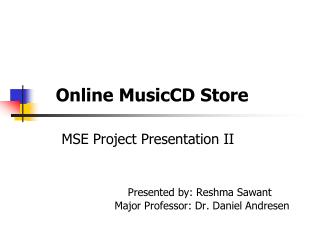 Phase II Presentation Outline