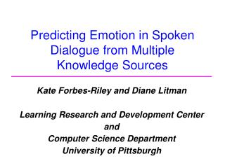 Predicting Emotion in Spoken Dialogue from Multiple Knowledge Sources