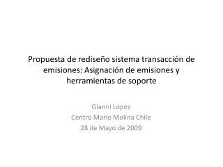 Gianni López  Centro Mario Molina Chile 28 de Mayo de 2009