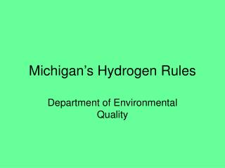 Michigan's Hydrogen Rules