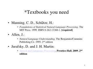 *Textbooks you need