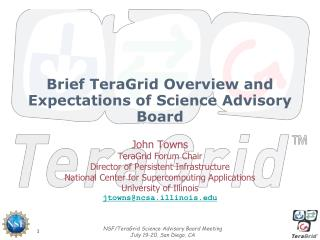Brief TeraGrid Overview and Expectations of Science Advisory Board