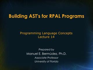 Building AST's for RPAL Programs