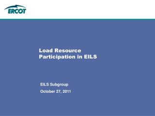 Load Resource Participation in EILS