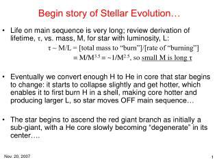 Begin story of Stellar Evolution…