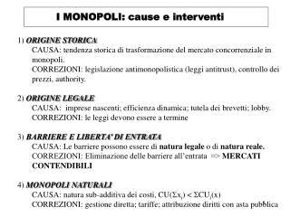 I MONOPOLI: cause e interventi