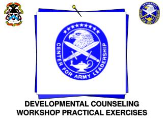 DEVELOPMENTAL COUNSELING WORKSHOP PRACTICAL EXERCISES