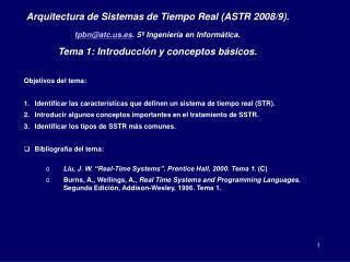 Arquitectura de Sistemas de Tiempo Real (ASTR 2008/9).