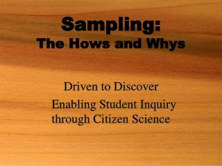 Sampling: The Hows and Whys