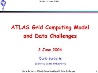 ATLAS  Grid Computing Model and Data Challenges 2 June 2004