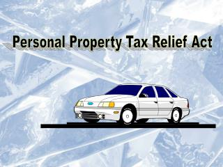 Personal Property Tax Relief Act