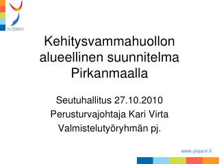 Kehitysvammahuollon alueellinen suunnitelma Pirkanmaalla