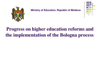 Progress on higher education reforms and the implementation of the Bologna process
