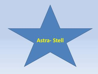 Astra-  Stell