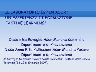 """IL LABORATORIO EBP IN ASUR : UN'ESPERIENZA DI FORMAZIONE  """"ACTIVE LEARNING"""""""