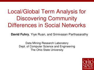 Local/Global Term Analysis for Discovering Community Differences in Social Networks
