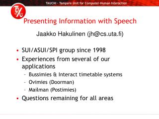 Presenting Information with Speech